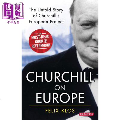 Churchill on Europe 英文原版 丘吉爾論歐洲 丘吉爾歐洲計劃中那些不為人知的故事 人物傳記 歐洲史