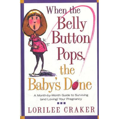 WHEN THE BELLY BUTTON POPS(ISBN=9781578564866) 英文原版