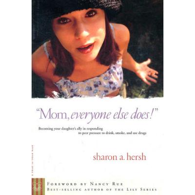 MOM, EVERYONE ELSE DOES(ISBN=9780877880257) 英文原版